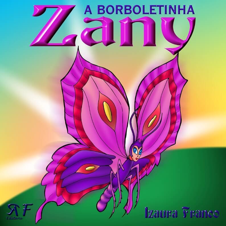 A borboletinha Zany