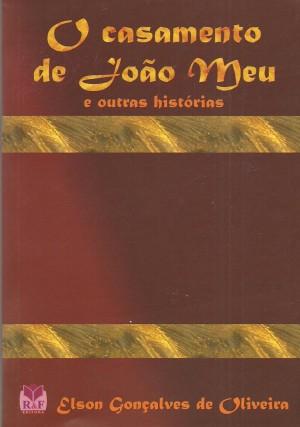 O CASAMENTO DE JOAO MEU 001